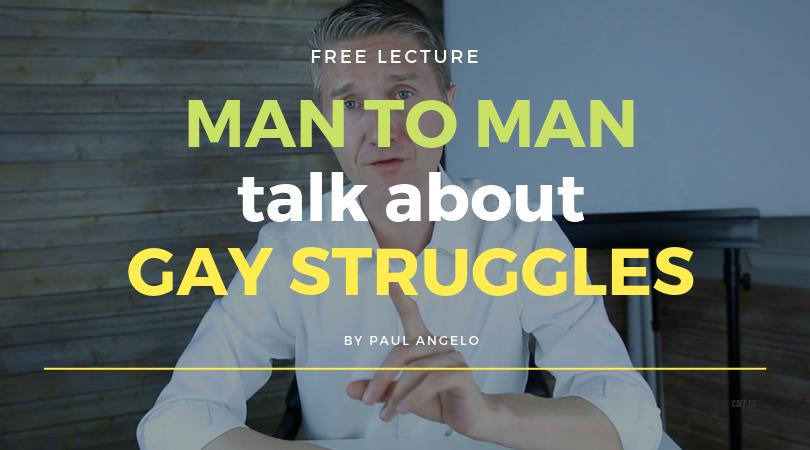 Man To Man Talk About Gay Struggles