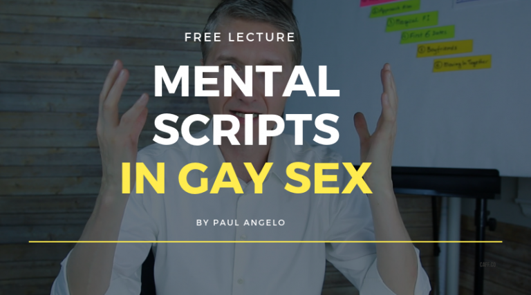 Mental Scripts In Gay Sex