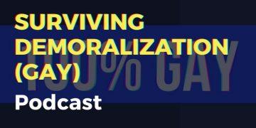 Surviving Demoralization